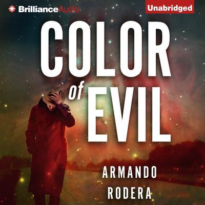 Color of Evil Audiobook, by Armando Rodera