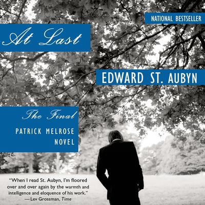 At Last: A Novel Audiobook, by Edward St. Aubyn