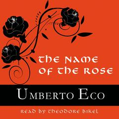 The Name of the Rose Audiobook, by Umberto Eco