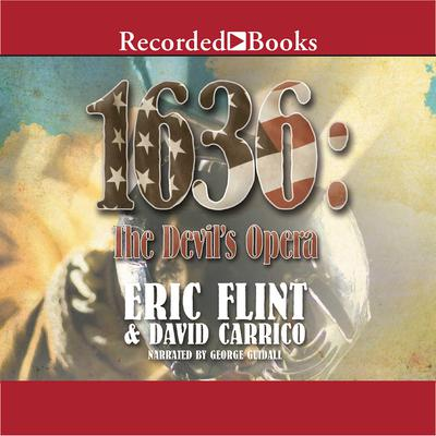 1636: The Devil's Opera Audiobook, by Eric Flint