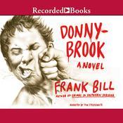Donnybrook: A Novel, by Frank Bill