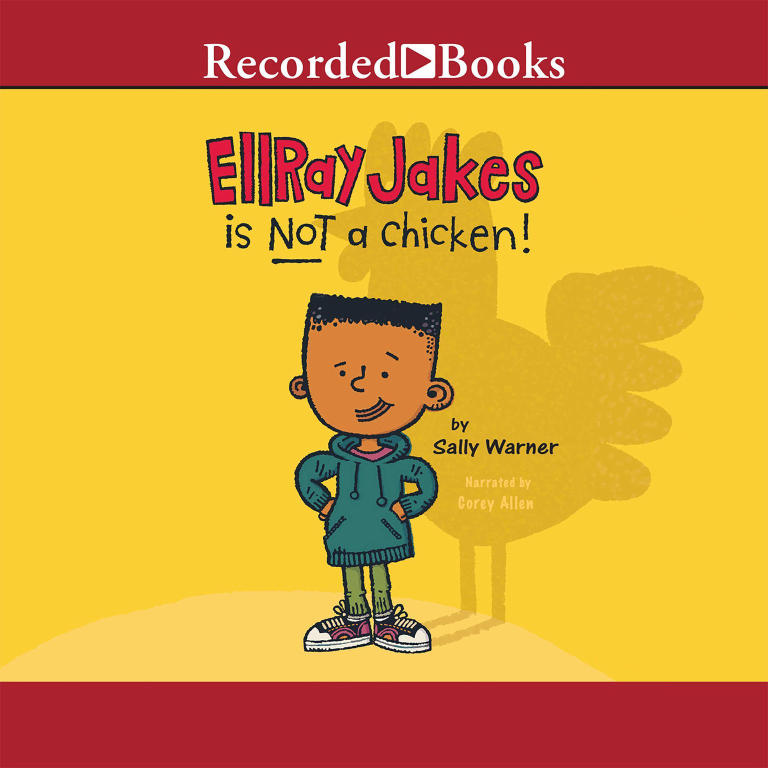 Printable EllRay Jakes Is Not a Chicken! Audiobook Cover Art