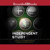 Independent Study Audiobook, by Joelle Charbonneau