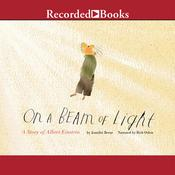 On a Beam of Light: A Story of Albert Einstein, by Jennifer Berne
