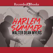 Harlem Summer, by Walter Dean Myers