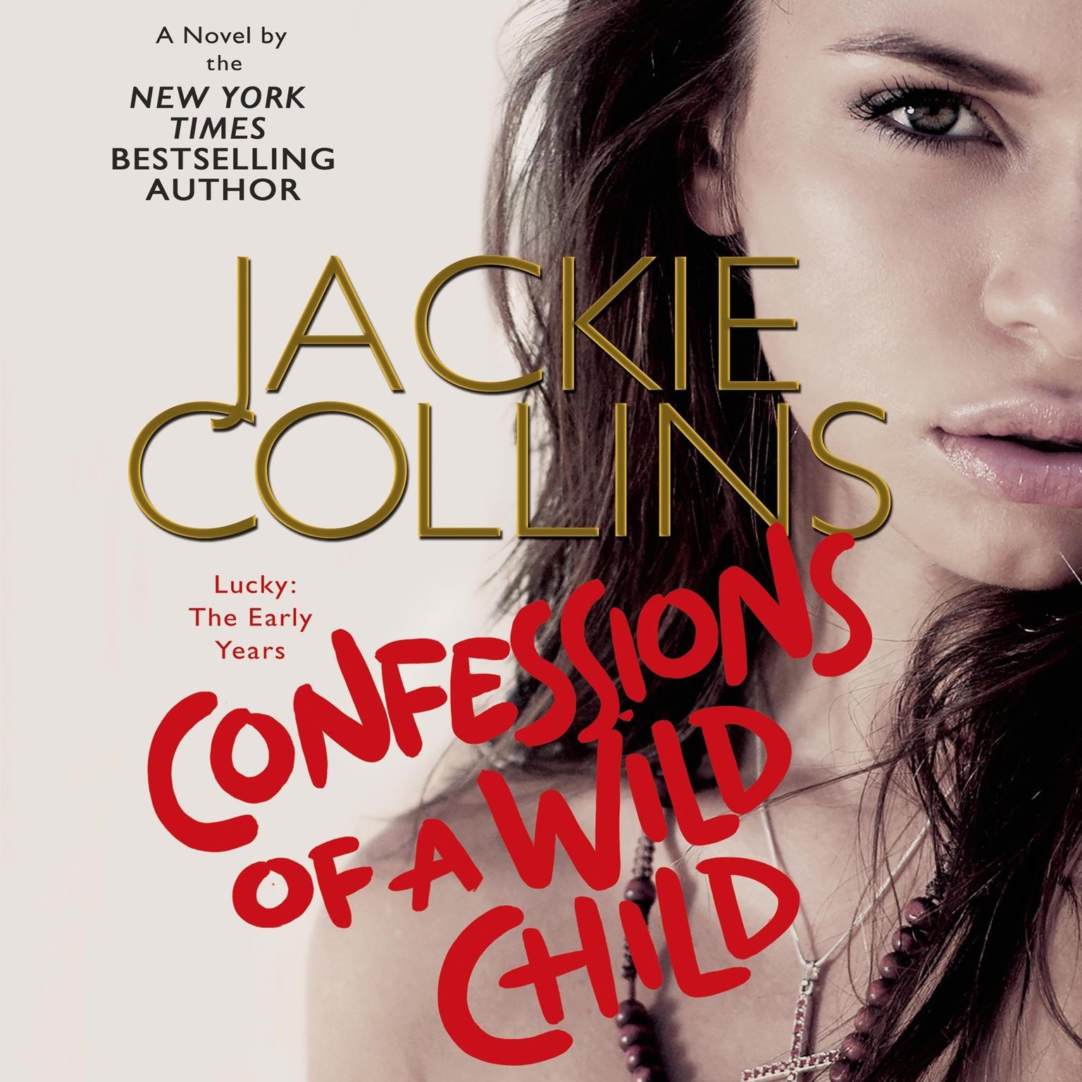 Printable Confessions of a Wild Child: Lucky: The Early Years Audiobook Cover Art