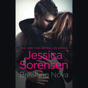 Breaking Nova Audiobook, by Jessica Sorensen