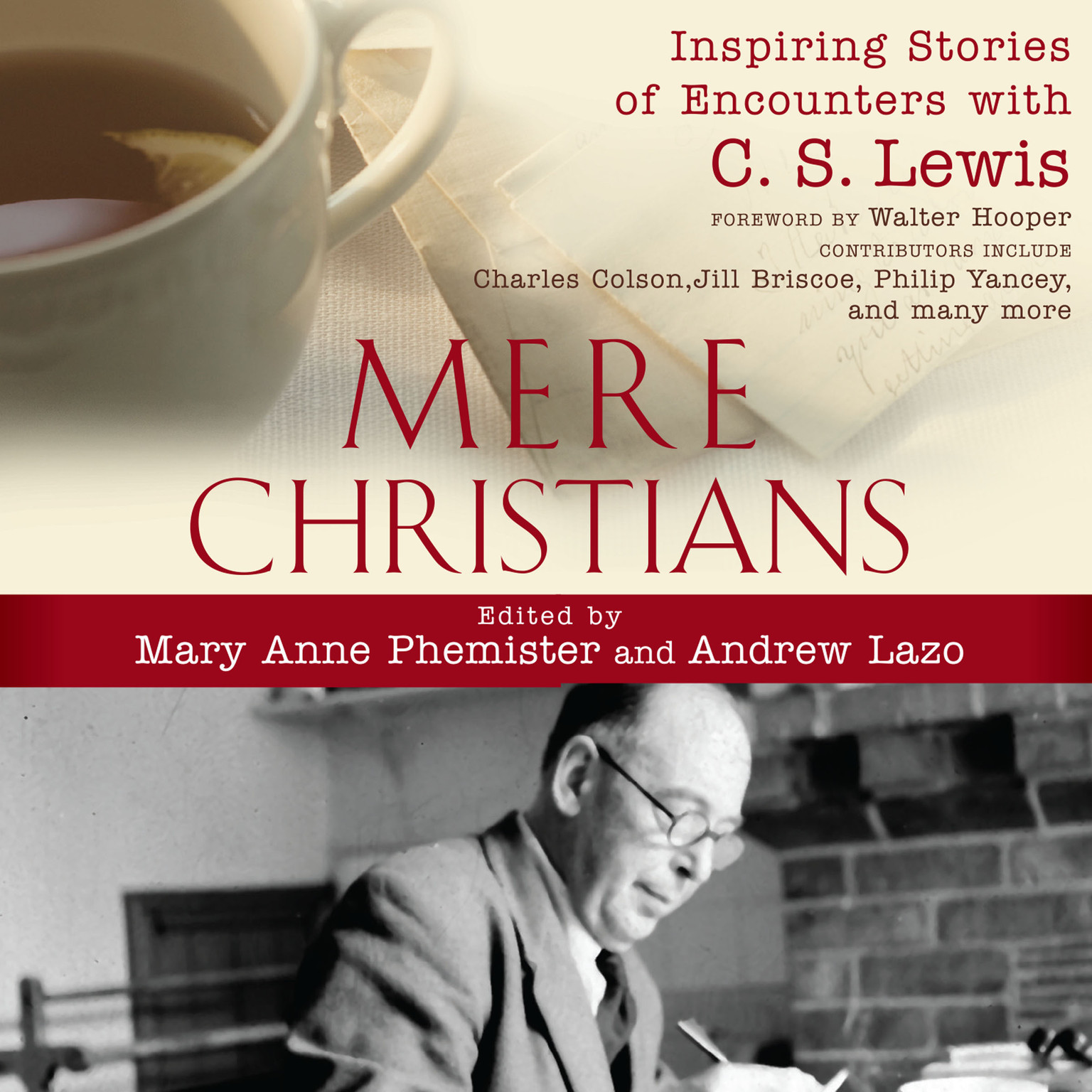 Printable Mere Christians: Inspiring Stories of Encounters with C.S. Lewis Audiobook Cover Art