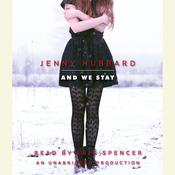 And We Stay, by Jenny Hubbard