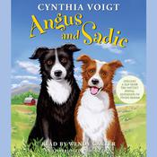 Angus and Sadie, by Cynthia Voigt