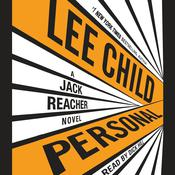 Personal: A Jack Reacher Novel, by Lee Child