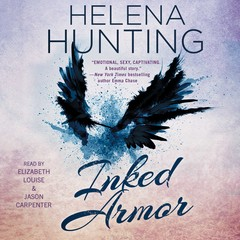 Inked Armor Audiobook, by Helena Hunting