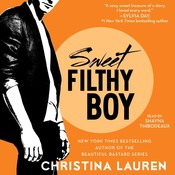 Sweet Filthy Boy, by Christina Lauren