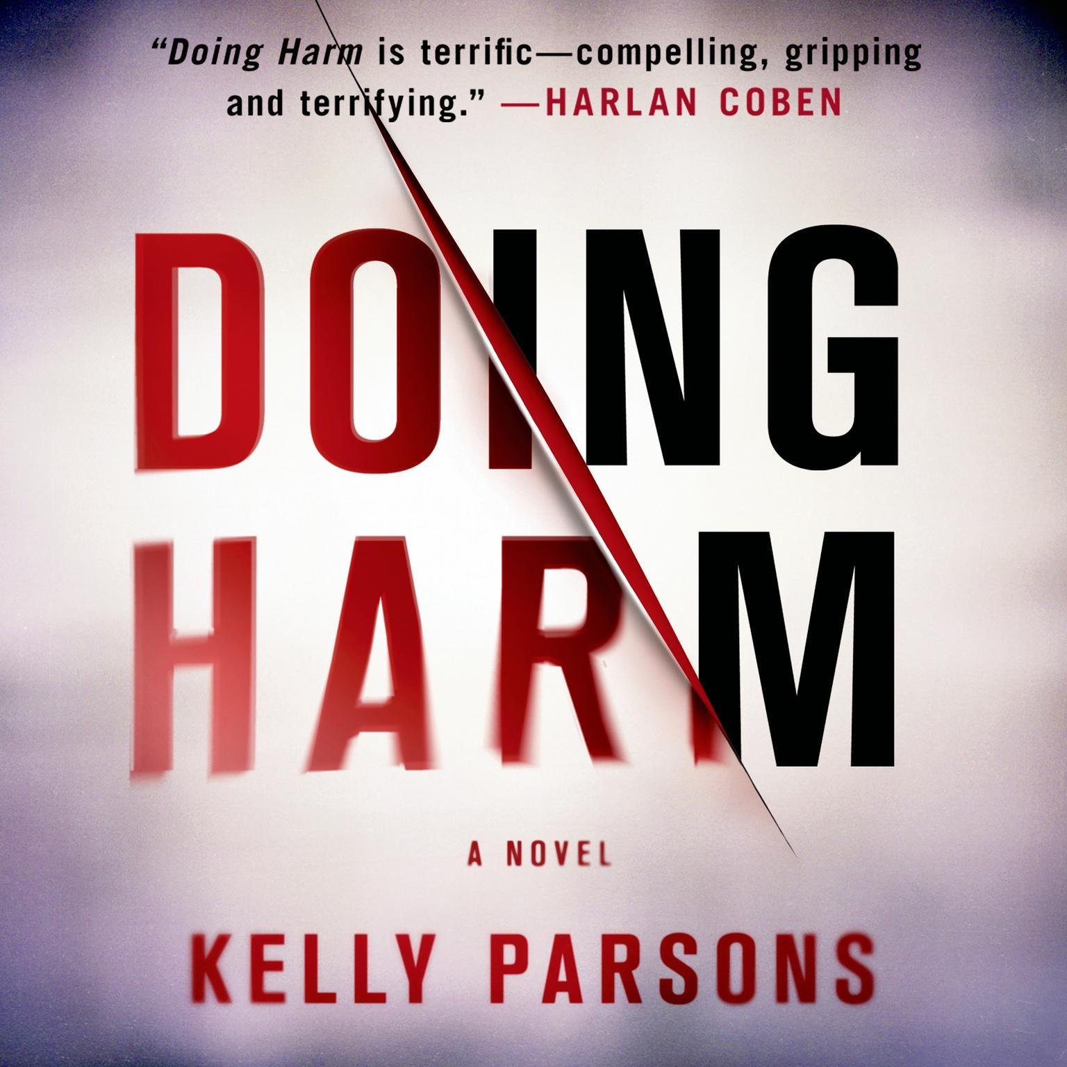 Printable Doing Harm: A Novel Audiobook Cover Art