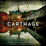 Carthage: A Novel, by Joyce Carol Oates
