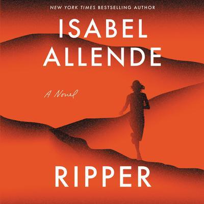 Ripper: A Novel Audiobook, by Isabel Allende