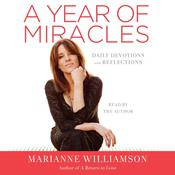 A Year of Miracles: Daily Devotions and Reflections, by Marianne Williamson