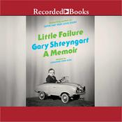Little Failure: A Memoir, by Gary Shteyngart