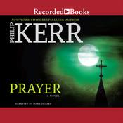 Prayer Audiobook, by Philip Kerr