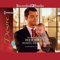 Secrets, Lies & Lullabies Audiobook, by Heidi Betts