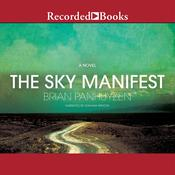 The Sky Manifest: A Novel, by Brian Panhuyzen