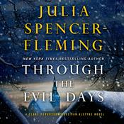 Through the Evil Days: A Clare Fergusson and Russ Van Alstyne Mystery Audiobook, by Julia Spencer-Fleming, John Clarkson
