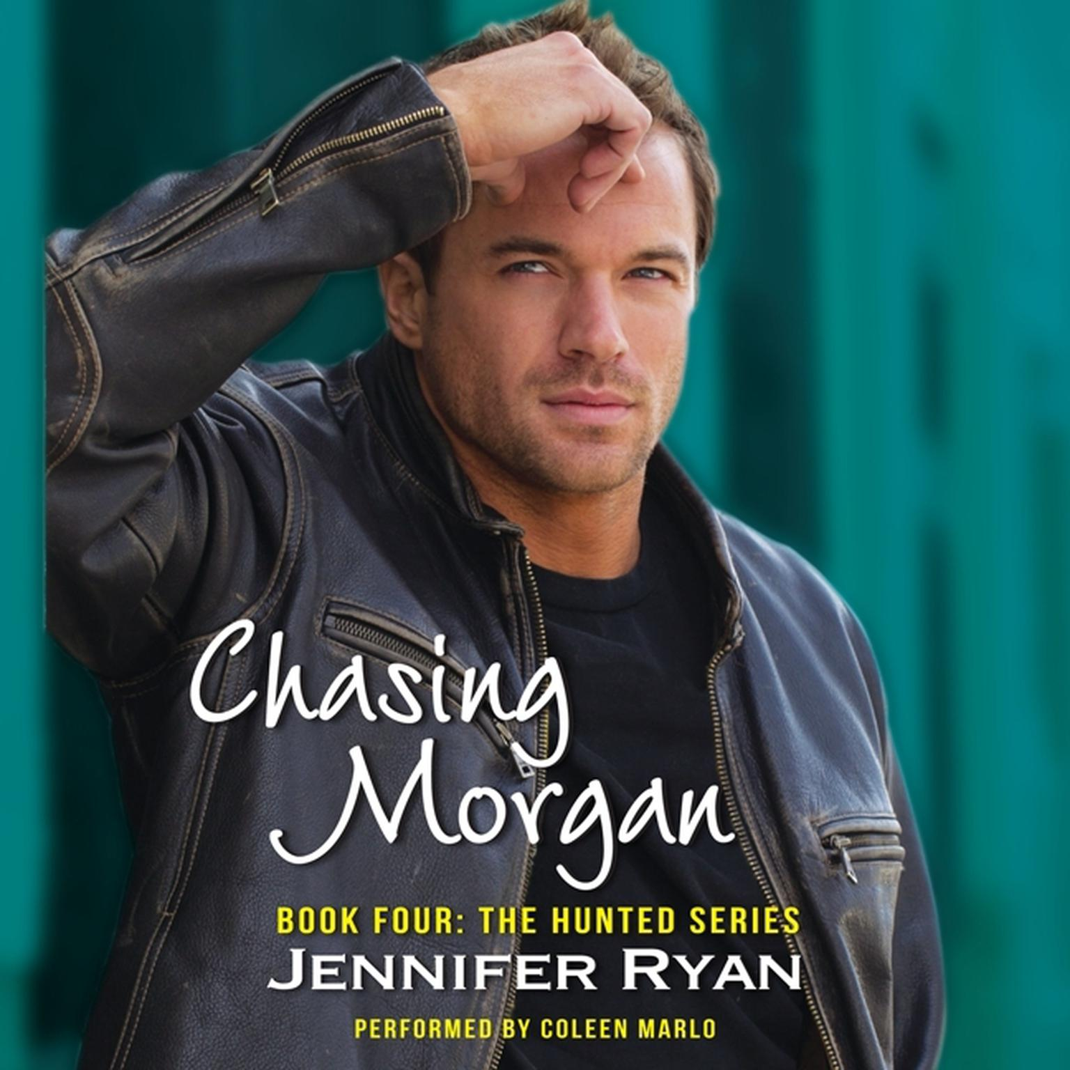 Printable Chasing Morgan: Book Four: The Hunted Series Audiobook Cover Art