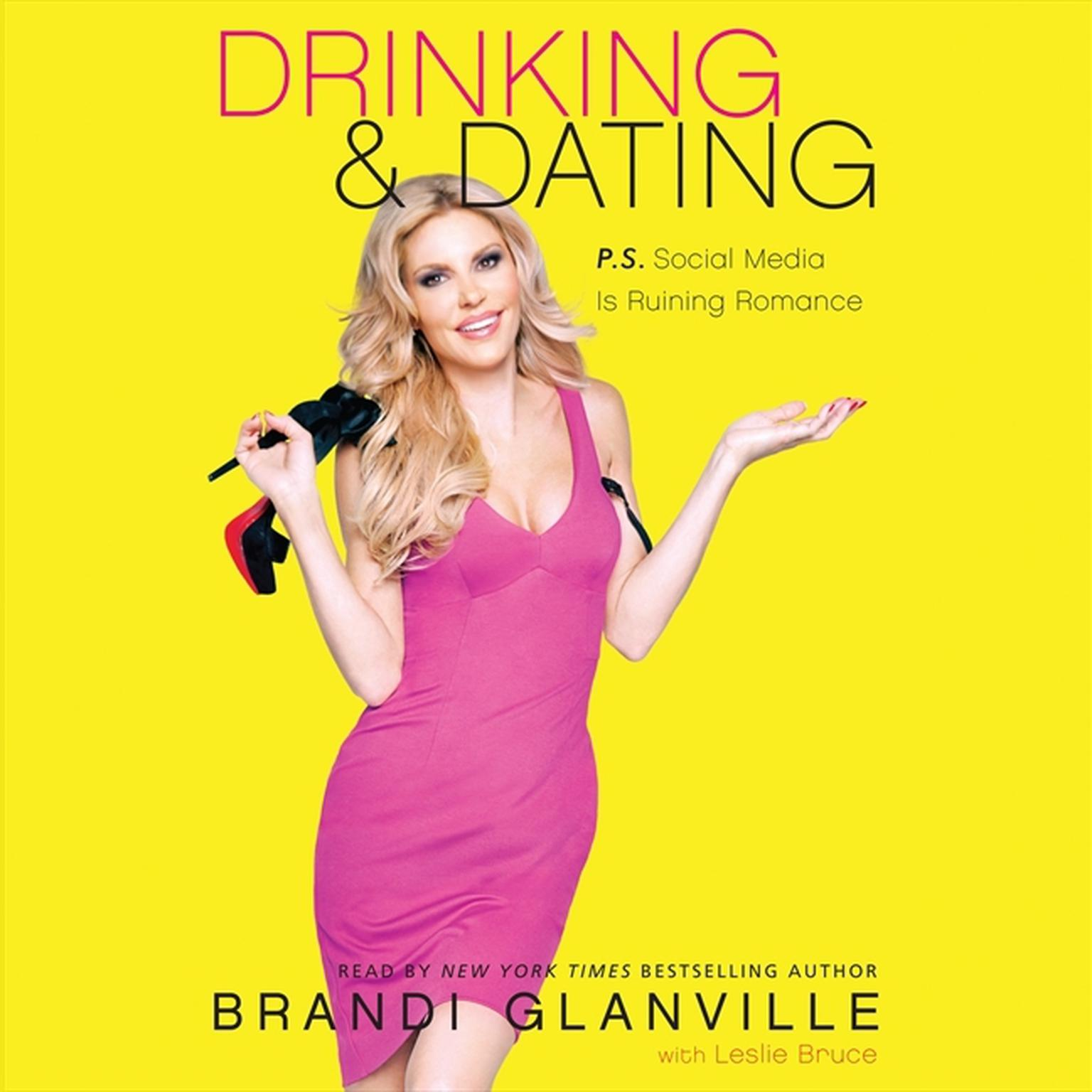 Printable Drinking and Dating: P.S. Social Media Is Ruining Romance Audiobook Cover Art