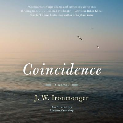Coincidence: A Novel Audiobook, by J. W. Ironmonger