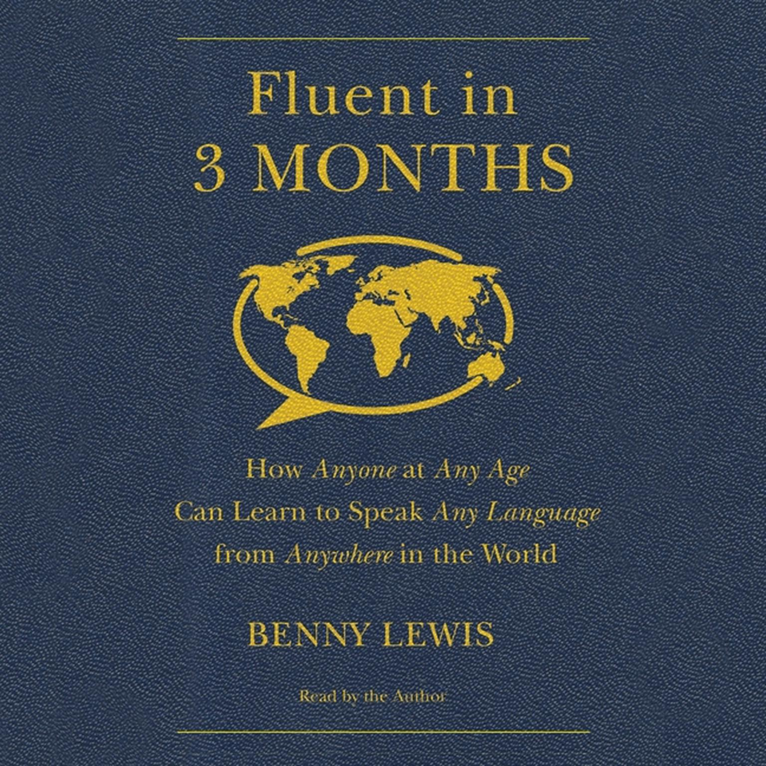 Printable Fluent in 3 Months: How Anyone at Any Age Can Learn to Speak Any Language from Anywhere in the World Audiobook Cover Art