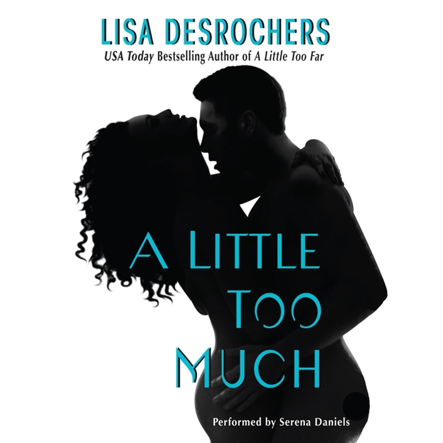 Printable A Little Too Much Audiobook Cover Art