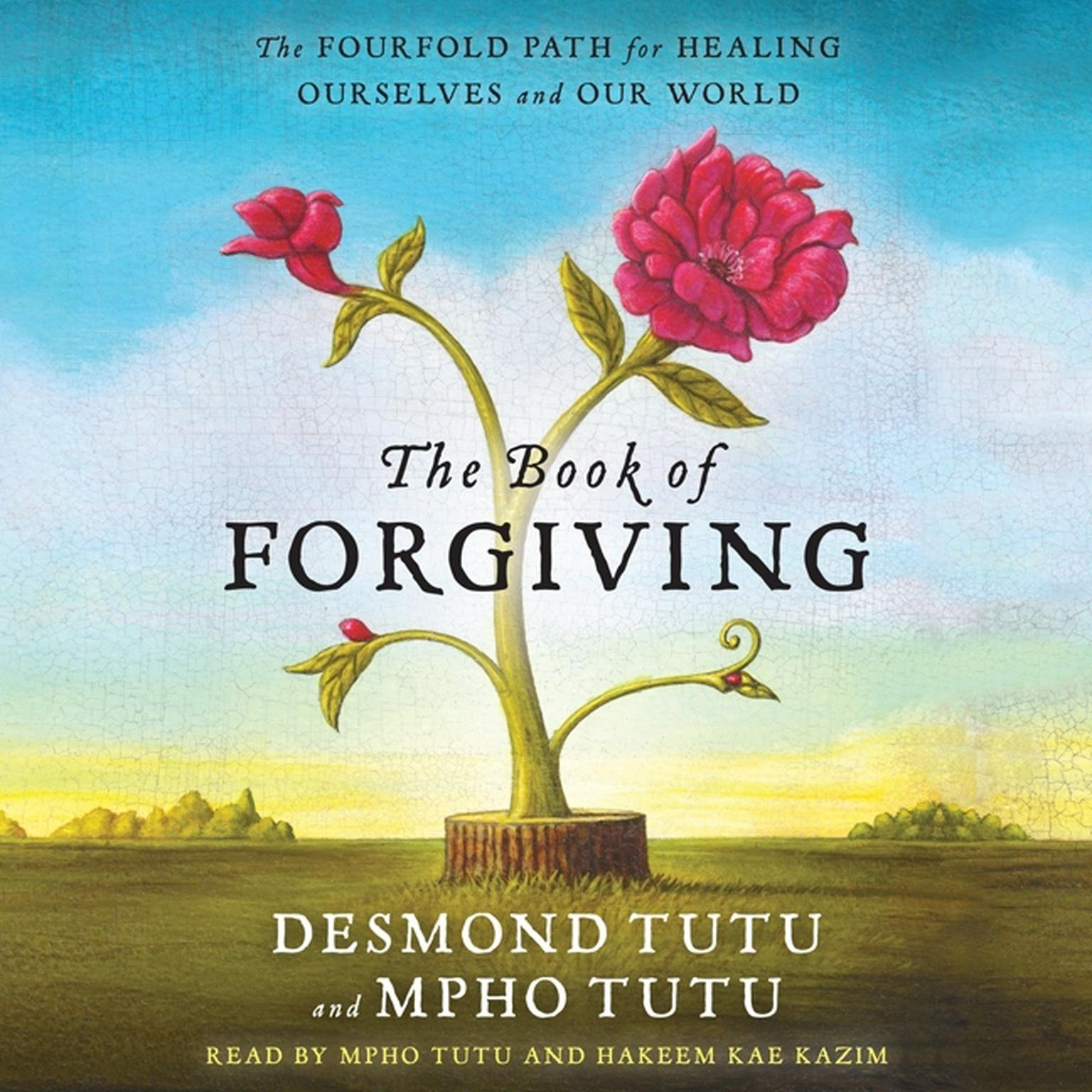 Printable The Book of Forgiving: The Fourfold Path for Healing Ourselves and Our World Audiobook Cover Art