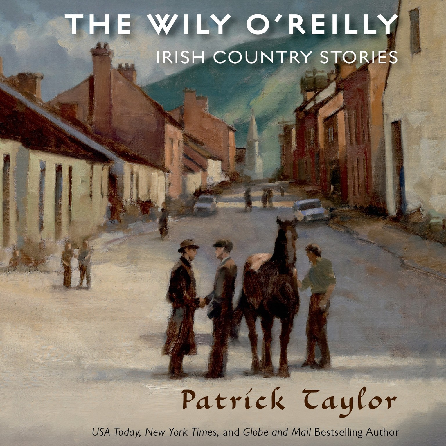 Printable The Wily O'Reilly: Irish Country Stories: Irish Country Stories Audiobook Cover Art