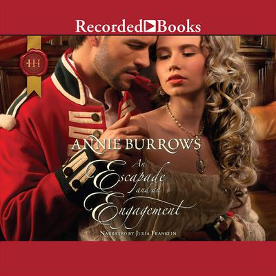 An Escapade and an Engagement Audiobook, by Annie Burrows
