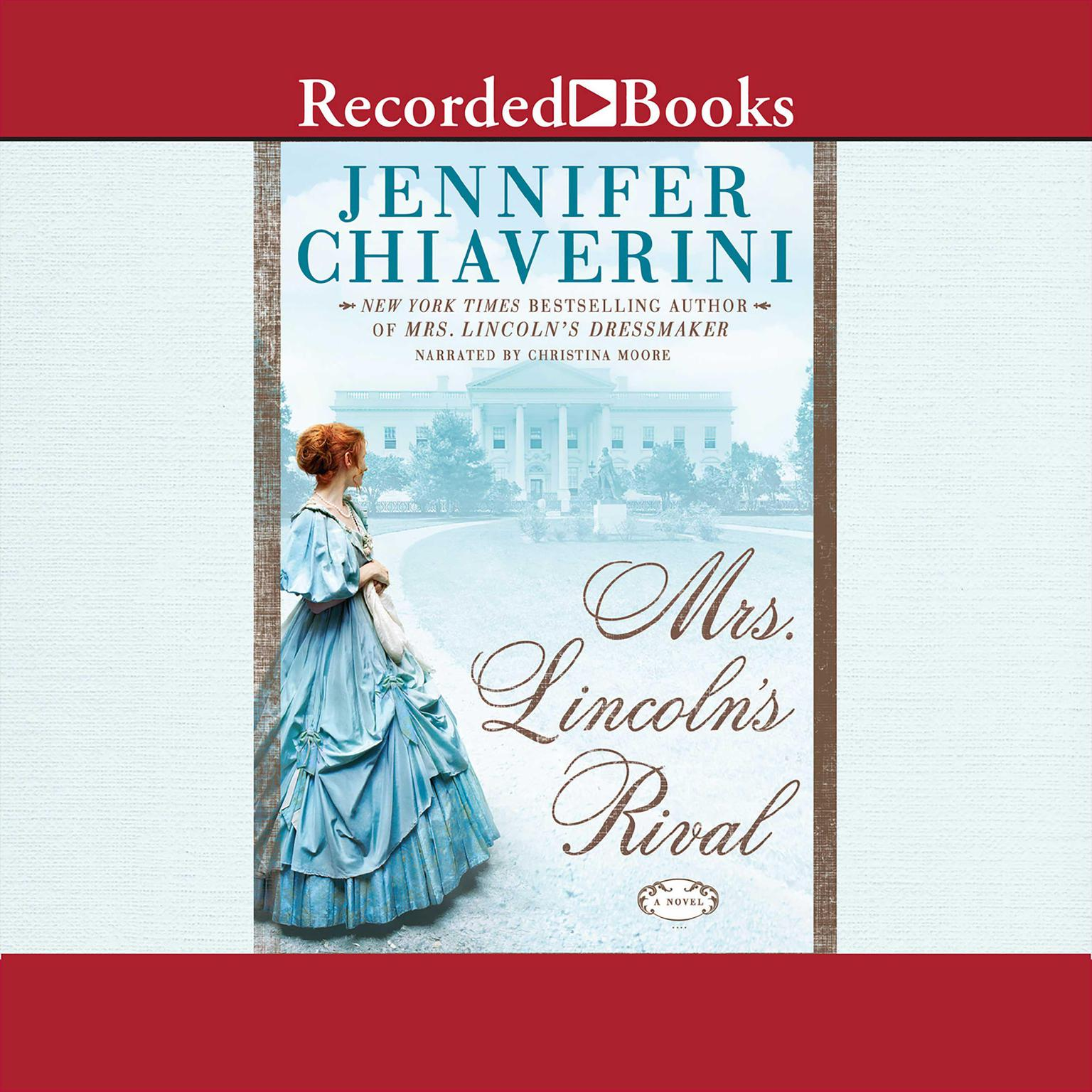 Printable Mrs. Lincoln's Rival Audiobook Cover Art
