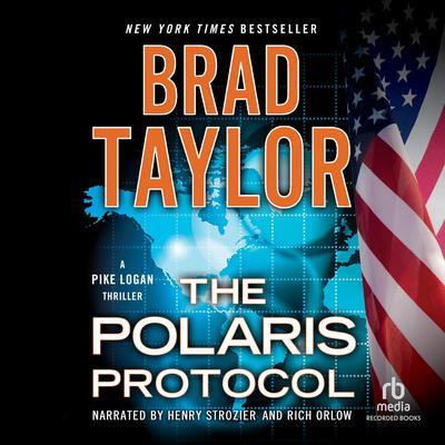 The Polaris Protocol Audiobook, by Brad Taylor