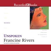 Unspoken: Bathsheba Audiobook, by Francine Rivers