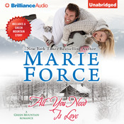 All You Need Is Love Audiobook, by Marie Force