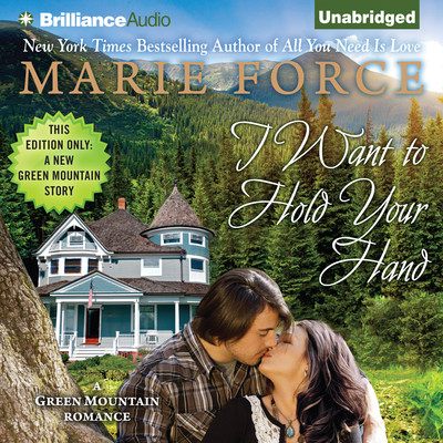 I Want to Hold Your Hand Audiobook, by Marie Force