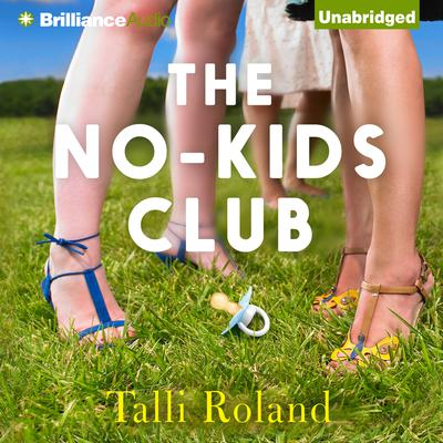 The No-Kids Club Audiobook, by Talli Roland