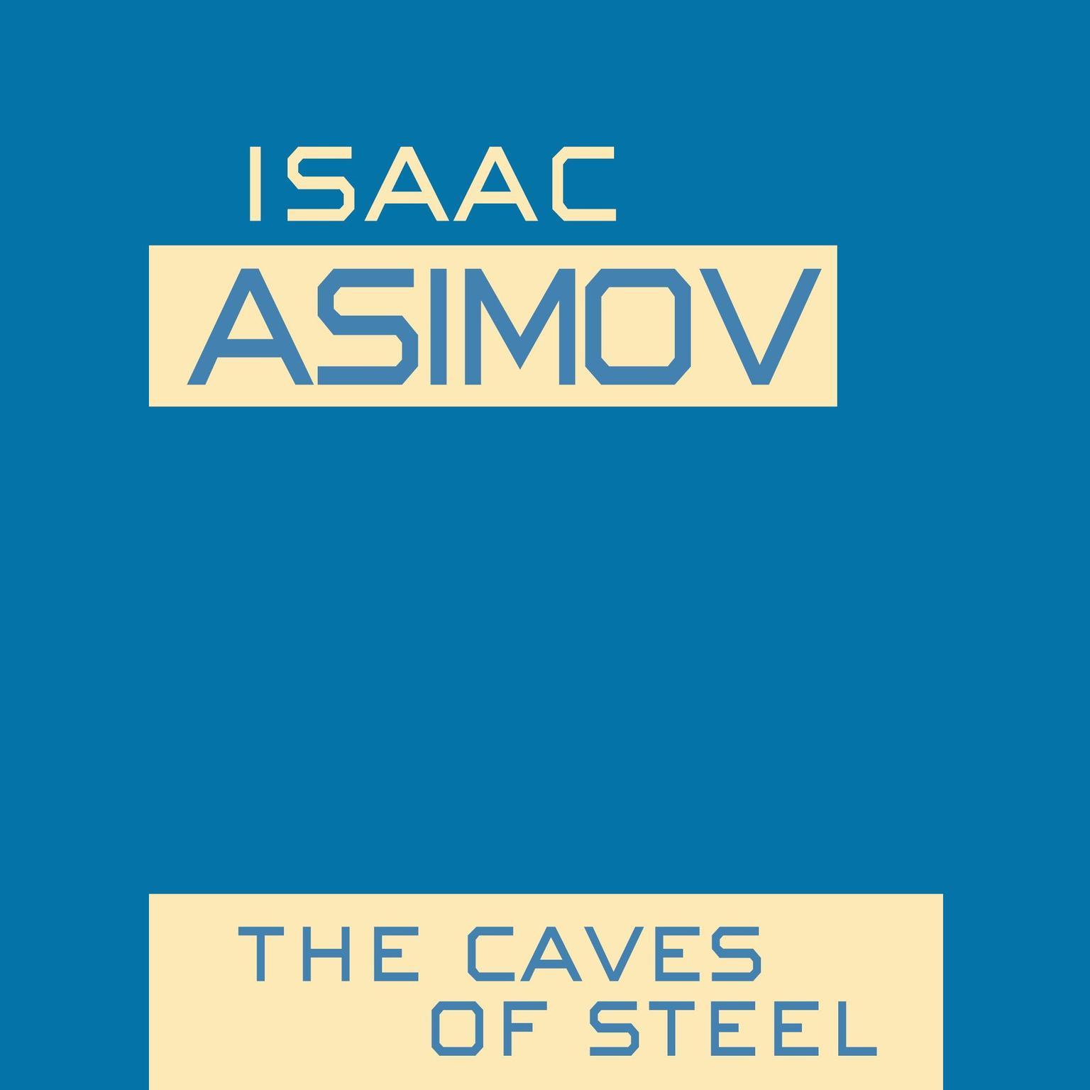 Printable Caves of Steel Audiobook Cover Art