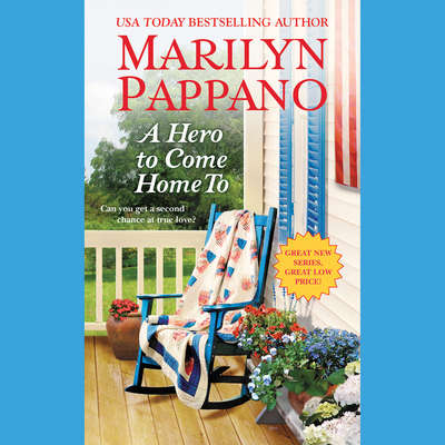 A Hero to Come Home To Audiobook, by Marilyn Pappano