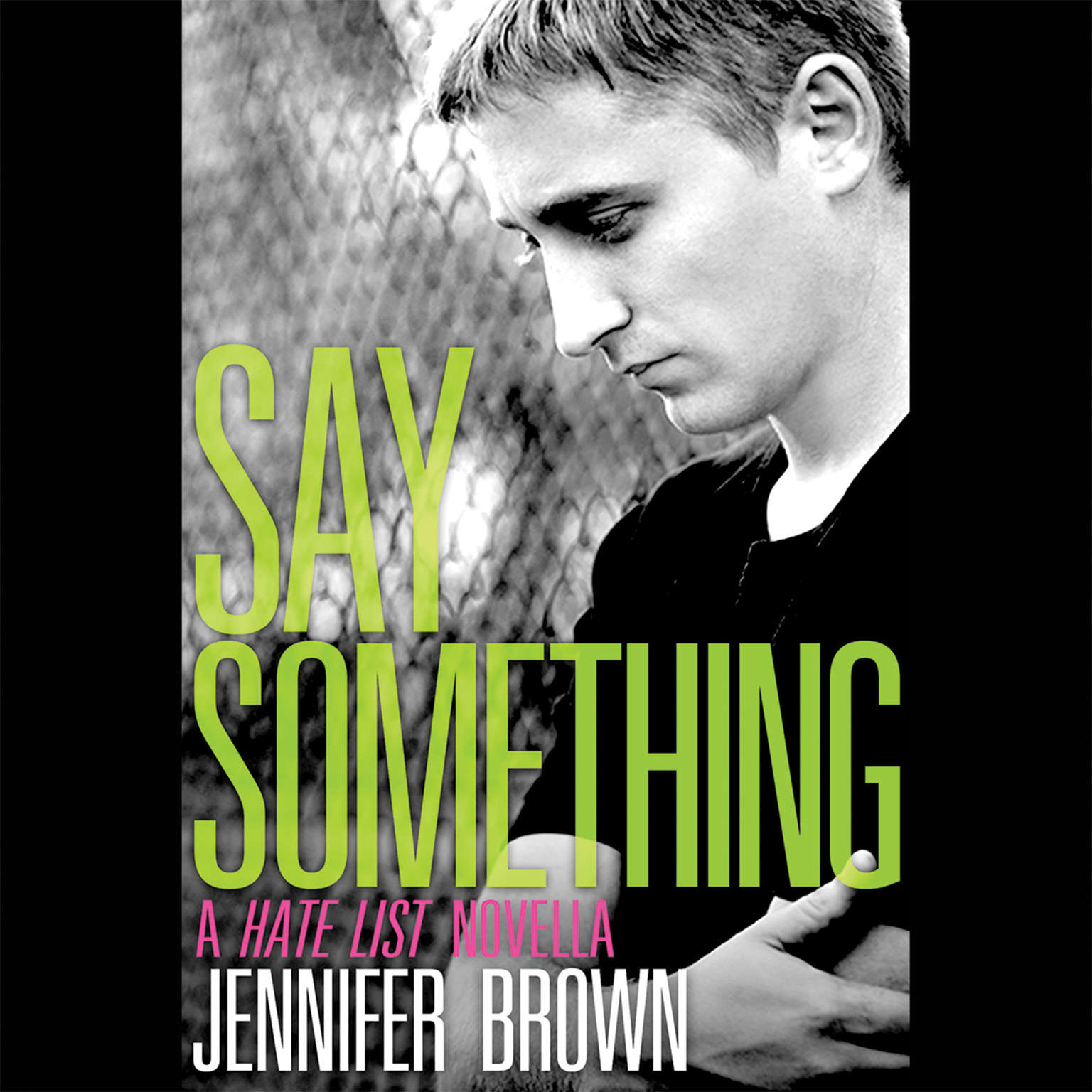 Printable Say Something: A Hate List Novella Audiobook Cover Art