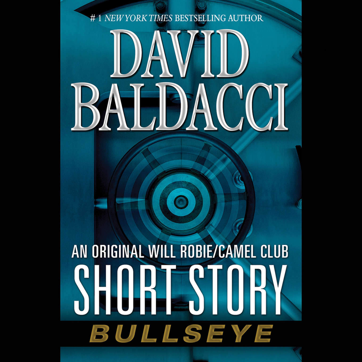 Printable Bullseye: An Original Will Robie / Camel Club Short Story Audiobook Cover Art