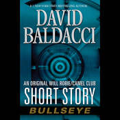 Bullseye: An Original Will Robie / Camel Club Short Story Audiobook, by David Baldacci