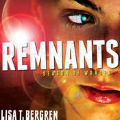 Remnants: Season of Wonder Audiobook, by Lisa T. Bergren