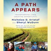 A Path Appears: Transforming Lives, Creating Opportunity Audiobook, by Nicholas D. Kristof, Sheryl WuDunn