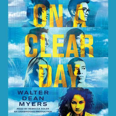 On a Clear Day Audiobook, by Walter Dean Myers
