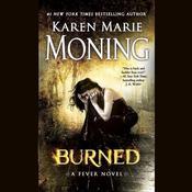 Burned Audiobook, by Karen Marie Moning