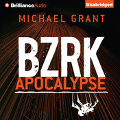 BZRK Apocalypse Audiobook, by Michael Grant